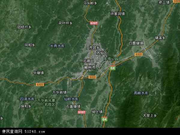 郴州市地图 郴州市卫星地图 郴州市高清航拍地图 郴州市高清卫星地图